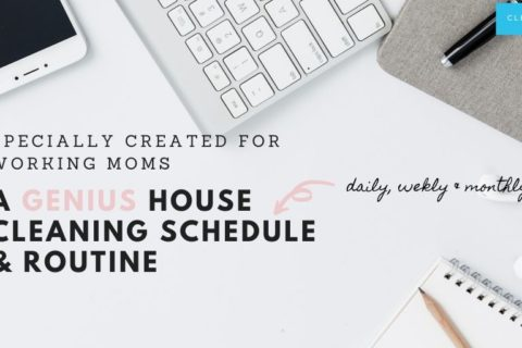The Ultimate, Fail-Proof Cleaning Schedule For Working Moms