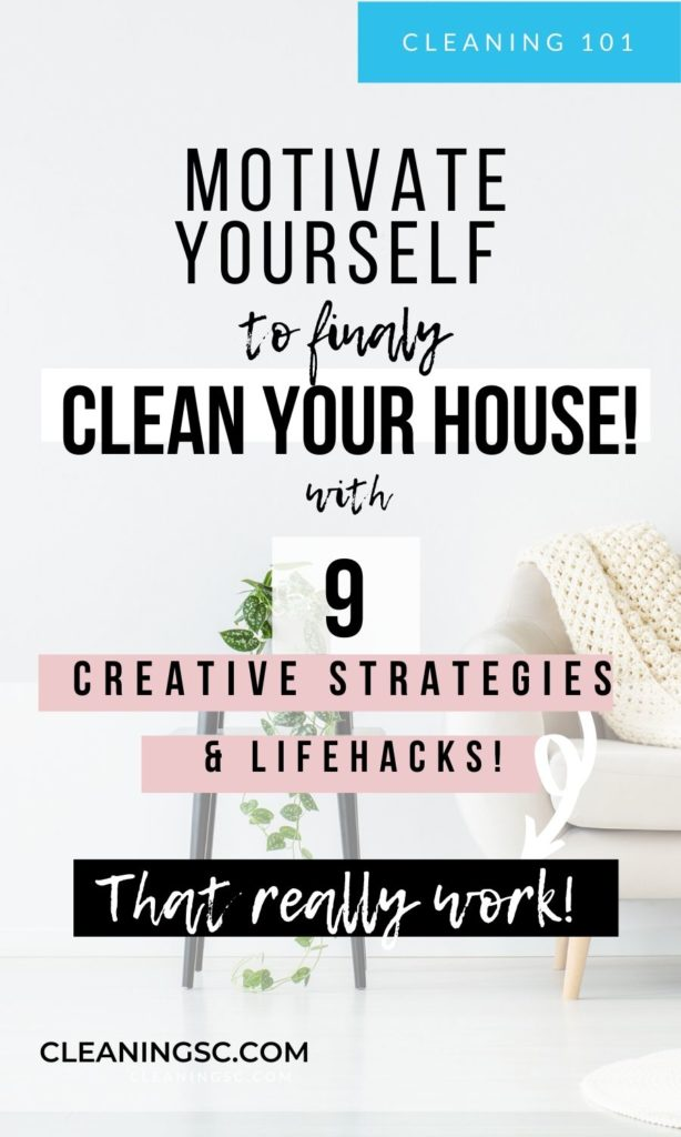 motivation to clean your house can be achieved by reading this post