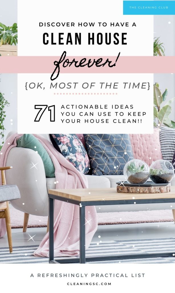 71 Lazy Girl Approved Ways To Keep Your House Clean For Good House Cleaning Service In Columbia Sc The Cleaning Club