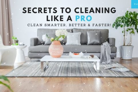 Suck at cleaning?  Learn how to clean like a pro!