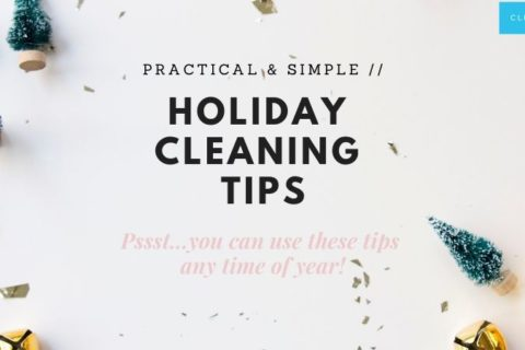 7 Super Legit Holiday House Cleaning Tips