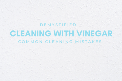 A Crash Course In Cleaning With Vinegar