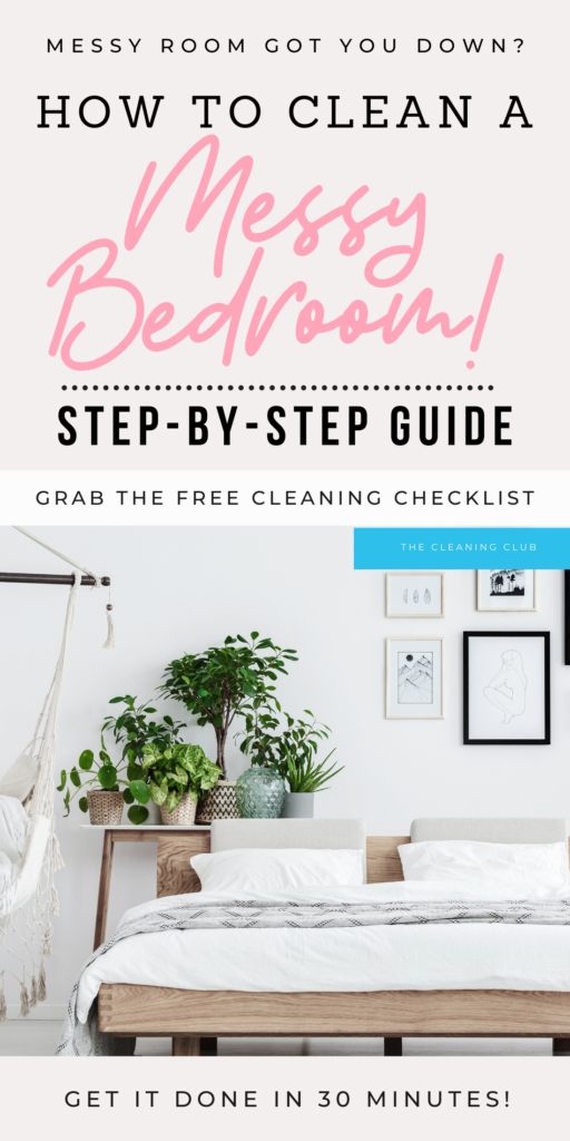 how to clean a messy bedroom and checklist